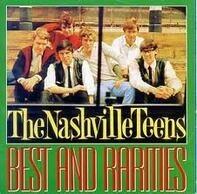 The Nashville Teens - Best And Rarities