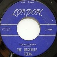 The Nashville Teens - Tobacco Road / I Like It Like That