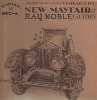 The New Mayfair Dance Orchestra - New Mayfair & Ray Noble Rarities