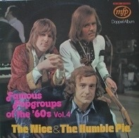 The Nice & Humble Pie - Famous Popgroups Of The '60s Vol. 4