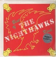 The Nighthawks - Best Of The Rock