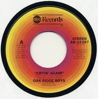 The Oak Ridge Boys - Cryin' Again