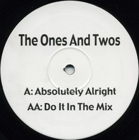 The Ones And Twos - Absolutely Alright