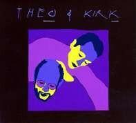 Theo/Nurock,Kirk Bleckmann - Theo & Kirk