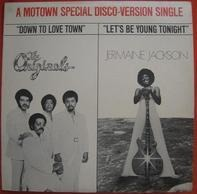 The Originals / Jermaine Jackson - Down To Love Town /  Let's Be Young Tonight