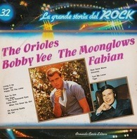 The Orioles, Bobby Vee, The Moonglows,.. - La Grande Storia Del Rock 32