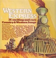 The Osborne Brothers, The Carter Family, Rex Allen, etc - Western Express: 36 Exciting And Rare Country & Western Songs