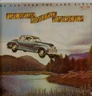 The Ozark Mountain Daredevils - The Car Over the Lake Album