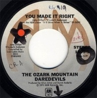 The Ozark Mountain Daredevils - You Made It Right