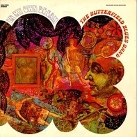 The Paul Butterfield Blues Band - In My Own Dream