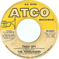 The Persuaders - Thin Line Between Love & Hate / Thigh Spy