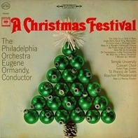 The Philadelphia Orchestra, Robert Page,.. - A Christmas Festival