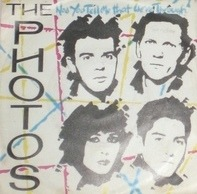 The Photos - Now You Tell Me That We're Through