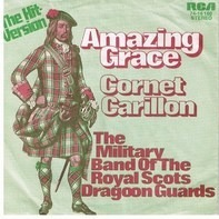 The Royal Scots Dragoon Guards - Amazing Grace / Cornet Carillon