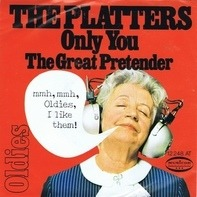 The Platters - Only You / The Great Pretender