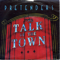 The Pretenders - Talk Of The Town