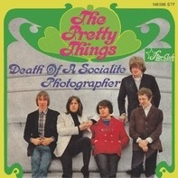 The Pretty Things - Death Of A Socialite / Photographer