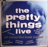 The Pretty Things - Live at Heartbreak Hotel