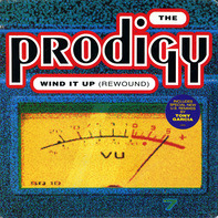 The Prodigy - Wind It Up (Rewound)