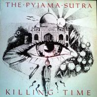 The Pyjama Sutra - Killing Time