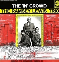The Ramsey Lewis Trio - The 'In' Crowd