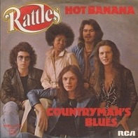 The Rattles - Hot Banana / Countryman's Blues