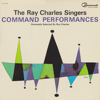 The Ray Charles Singers - Command Performances