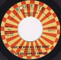 The Ray Charles Singers - Love Me With All Your Heart (Cuando Calienta El Sol)