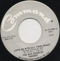 The Ray Charles Singers - Love Me With All Your Heart (Cuando Calienta El Sol) / Sweet Little Mountain Bird