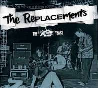 The Replacements - Twin/Tone Years,The