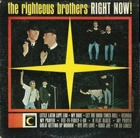 The Righteous Brothers - Right Now!