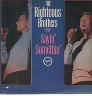 The Righteous Brothers - Sayin' Somethin'