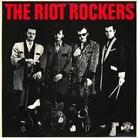 The Riot Rockers - The Riot Rockers