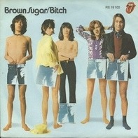 The Rolling Stones - Brown Sugar / Bitch