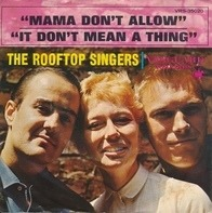 The Rooftop Singers - Mama Don't Allow