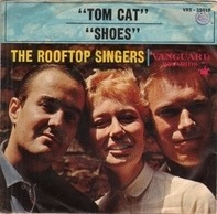 The Rooftop Singers - Tom Cat / Shoes