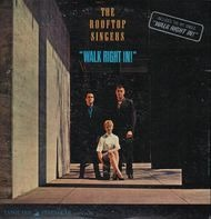 The Rooftop Singers - Walk Right In!