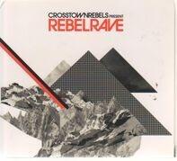 The Royal We,Seth Troxler,Glimpse,Butane, u.a - Rebel Rave