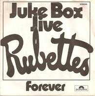 The Rubettes - Juke Box Jive / Forever