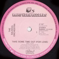 The Salsoul Orchestra - Take Some Time Out (For Love)