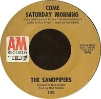 The Sandpipers - Come Saturday Morning / To Put Up With You