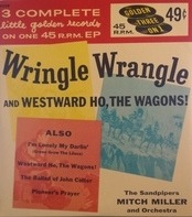 The Sandpipers , Mitch Miller & His Orchestra - Songs From Westward Ho, The Wagons!