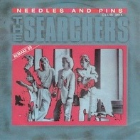 The Searchers - Needles And Pins / Fooled Myself Once Again