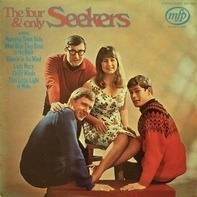 The Seekers - The Four & Only Seekers