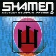 The Shamen - Move any mountain - Progen 91