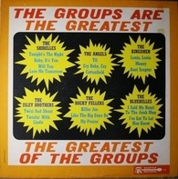 The Shirelles / The Angels a.o. - The Groups Are The Greatest