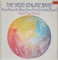 The Siegel-Schwall Band - Three Pieces for Blues Band and Orchestra
