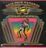 The Soul Stirrers, Roy Milton, Don & Dewey, etc - Rock Your Memories - The Glory Of The Fifties