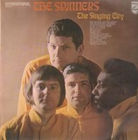 The Spinners - The Singing City