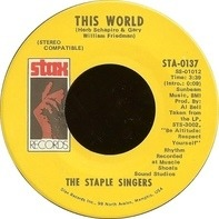The Staple Singers - This World / Are You Sure?